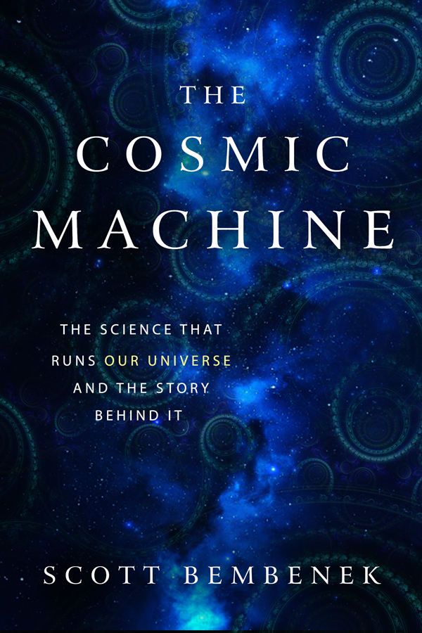 The Cosmic Machine Available on Amazon